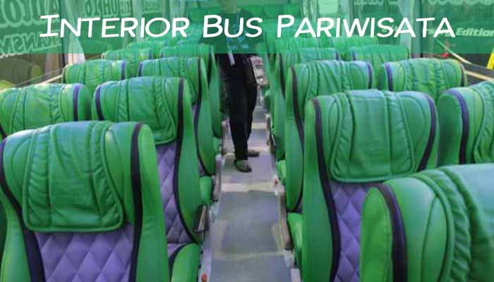 Interior dan Daftar Harga Sewa Bus Pariwisata di Surabaya Terbaru Murah